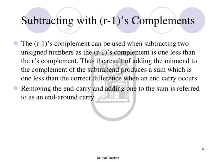Subtracting with (r-1)'s Complements