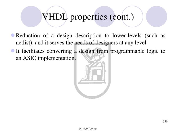 VHDL properties (cont.)