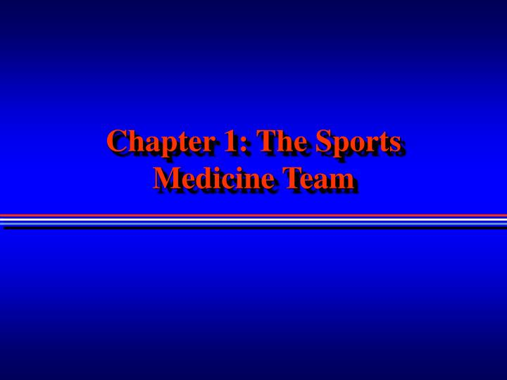 chapter 1 the sports medicine team n.