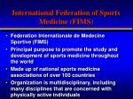 international federation of sports medicine fims