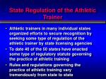 state regulation of the athletic trainer1