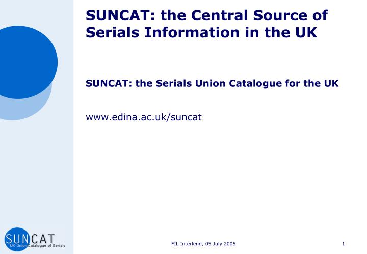 suncat the central source of serials information in the uk n.
