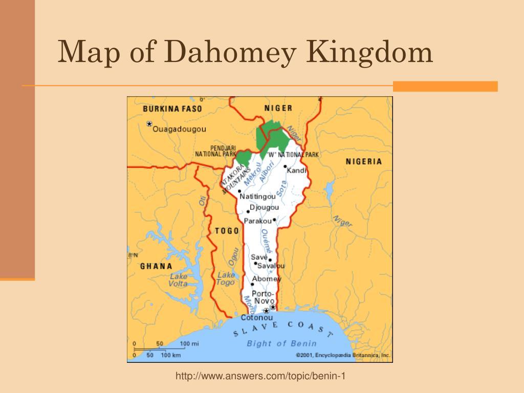 PPT - The Dahomey Kingdom PowerPoint Presentation - ID:3598079 Dahomey Map on