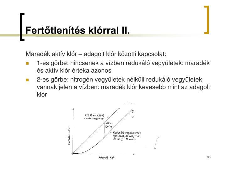 Fertőtlenítés klórral II.
