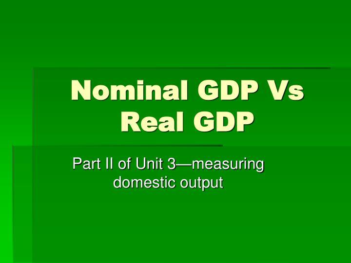 nominal gdp vs real gdp n.