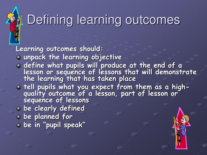 Defining learning outcomes