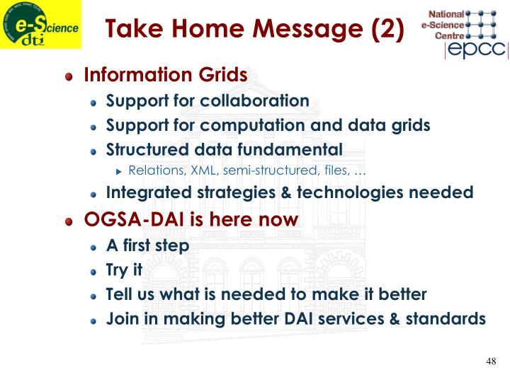Take Home Message (2)