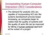 incorporating human computer interaction hci considerations