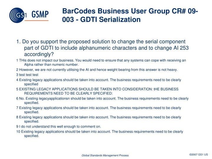 BarCodes Business User GroupCR# 09-003 - GDTI Serialization