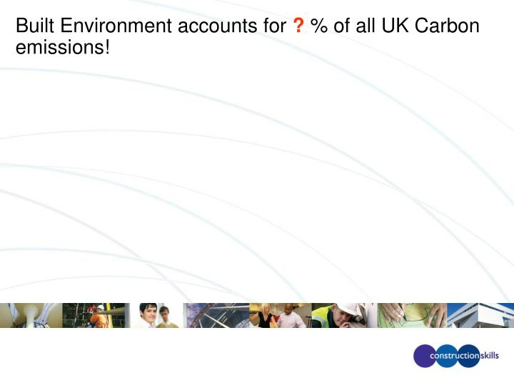 Built Environment accounts for