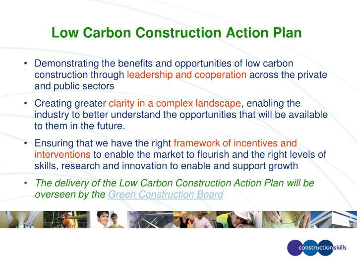 Low Carbon Construction Action Plan