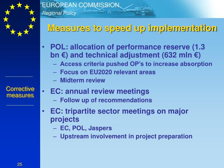 Measures to speed up implementation