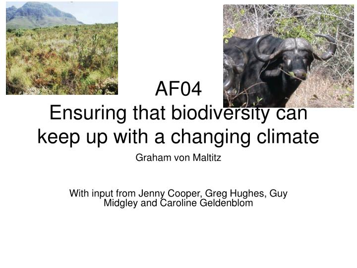 Af04 ensuring that biodiversity can keep up with a changing climate