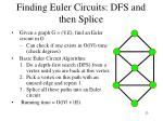 finding euler circuits dfs and then splice