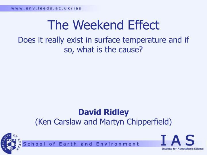 the weekend effect n.