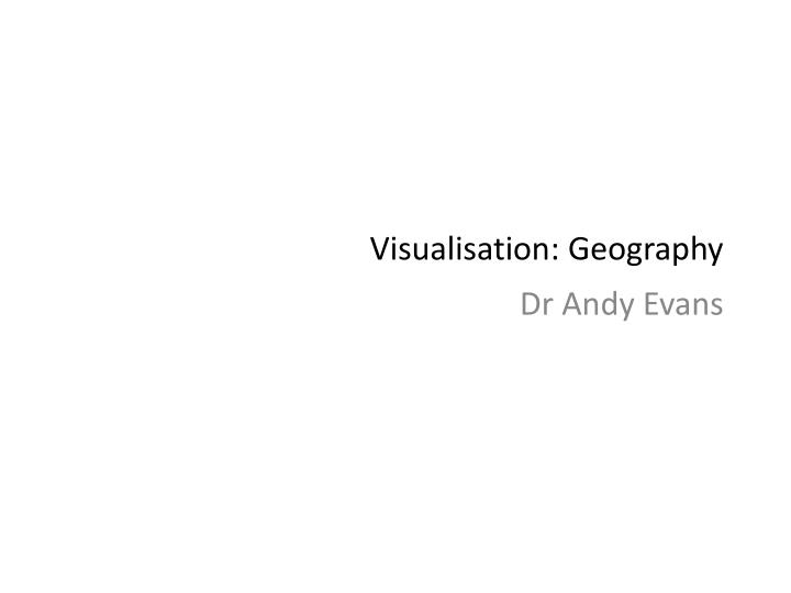 visualisation geography n.