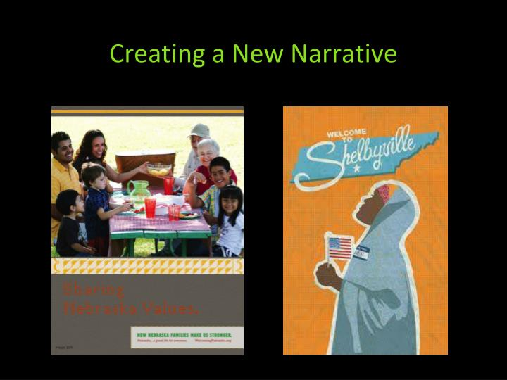 Creating a New Narrative
