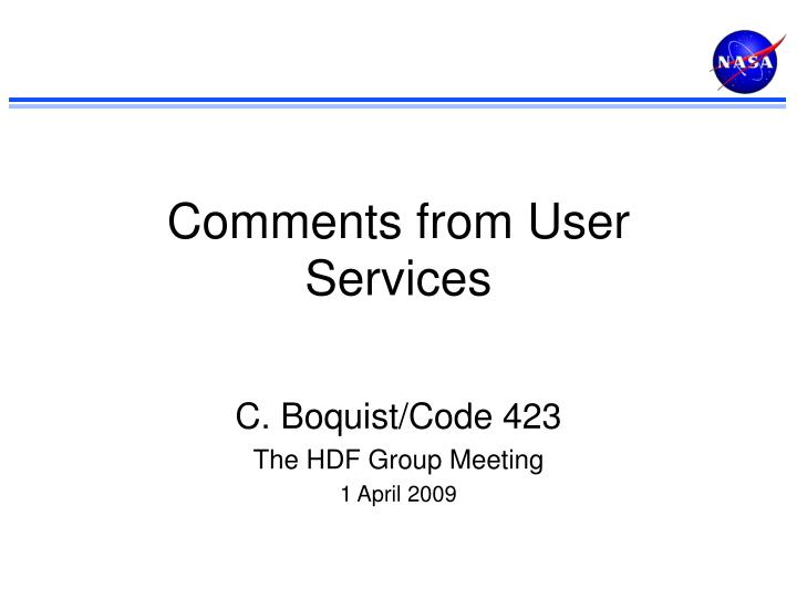 comments from user services n.
