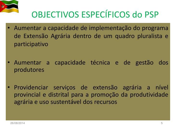 OBJECTIVOS ESPECÍFICOS do PSP