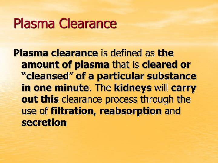 Plasma Clearance