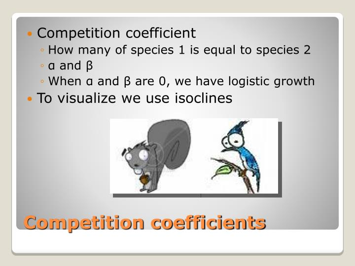 Competition coefficient