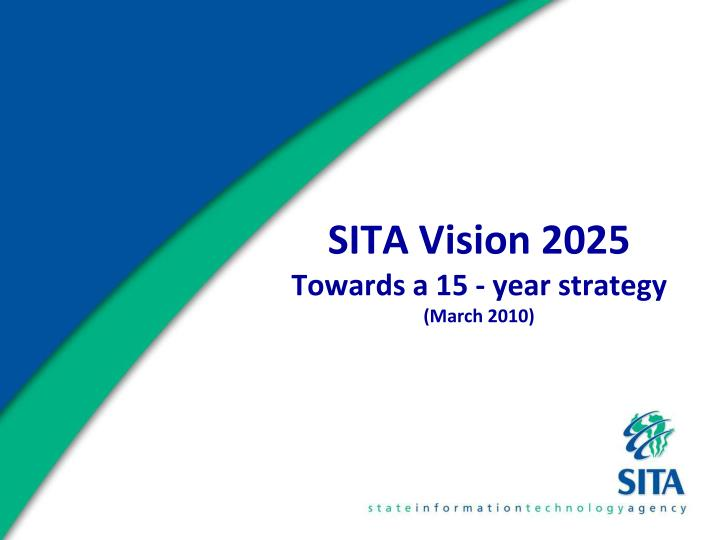 sita vision 2025 towards a 15 year strategy march 2010 n.
