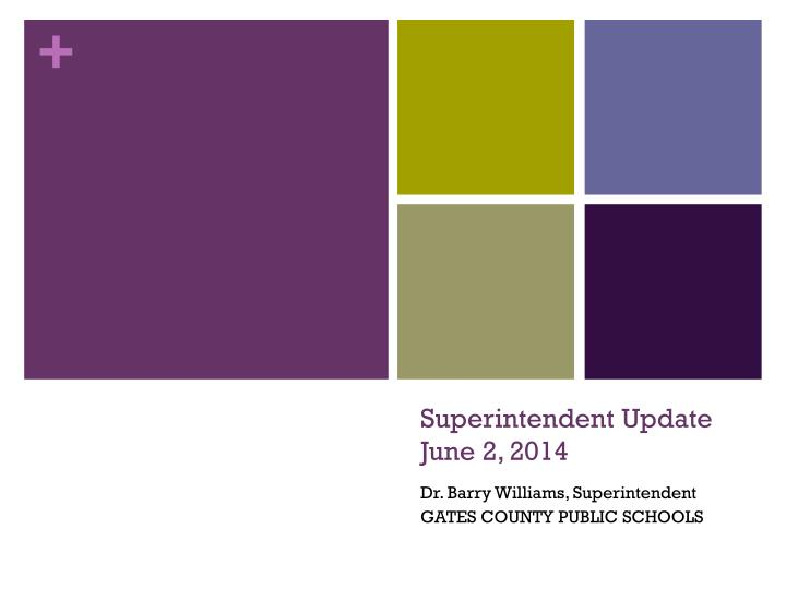 superintendent update june 2 2014