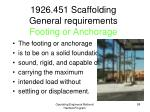 1926 451 scaffolding general requirements footing or anchorage