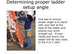 determining proper ladder setup angle