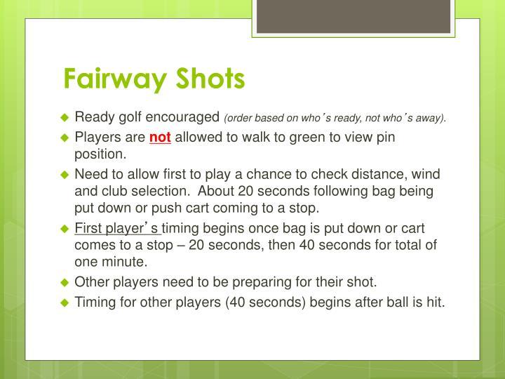 Fairway Shots