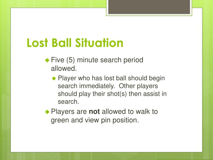 Lost Ball Situation