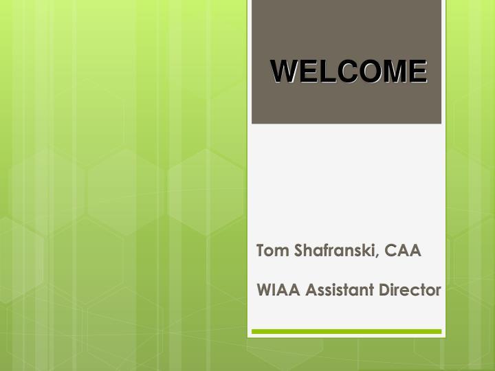 Tom shafranski caa wiaa assistant director