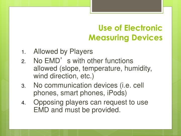 Use of Electronic
