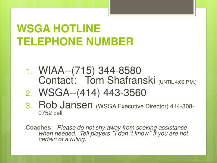 Wsga hotline telephone number