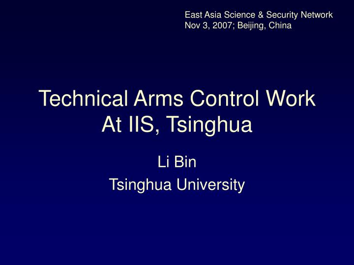 technical arms control work at iis tsinghua n.
