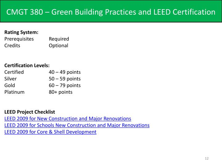 Ppt Cmgt 380 Green Building Practices And Leed Certification
