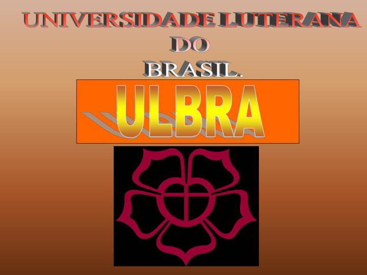 UNIVERSIDADE LUTERANA