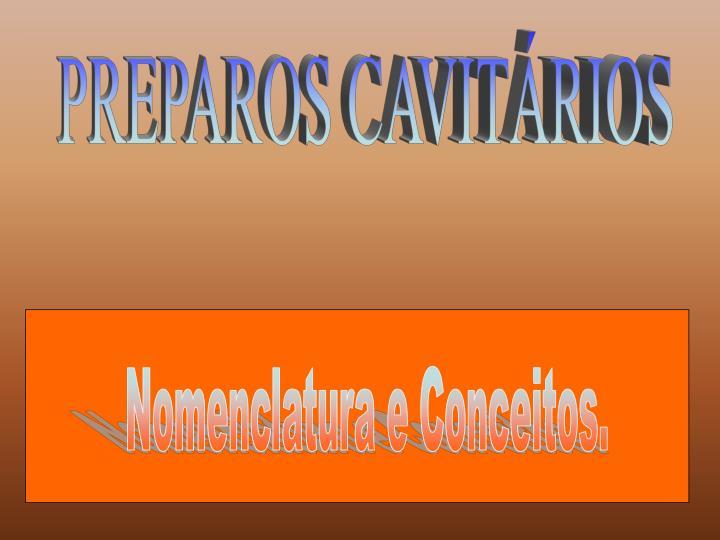 PREPAROS CAVITÁRIOS