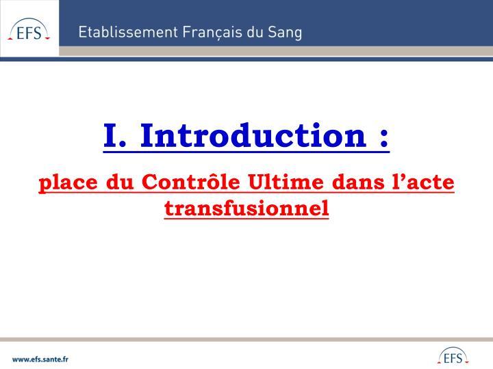 I. Introduction: