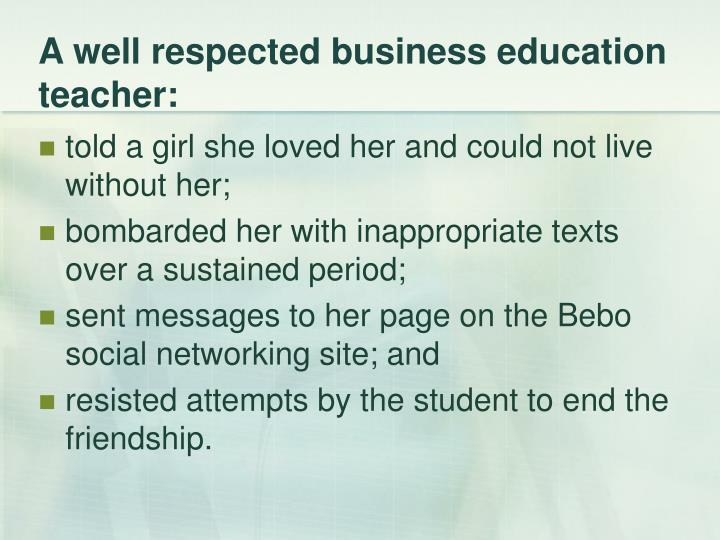 A well respected business education teacher