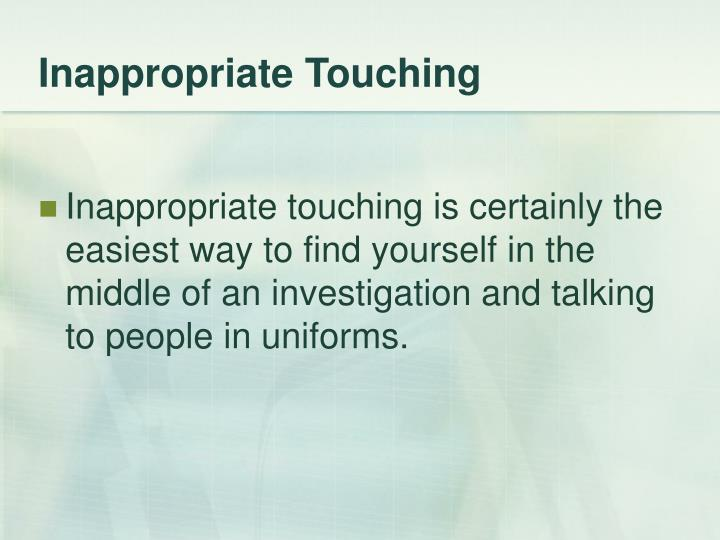 Inappropriate Touching