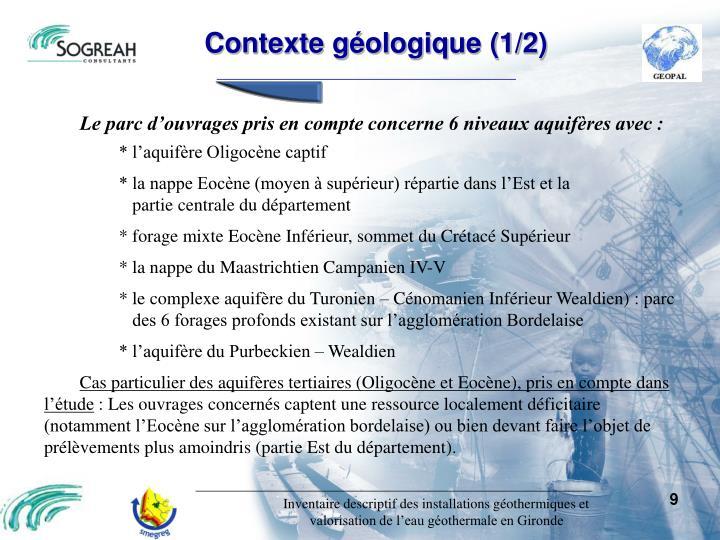 Contexte géologique (1/2)