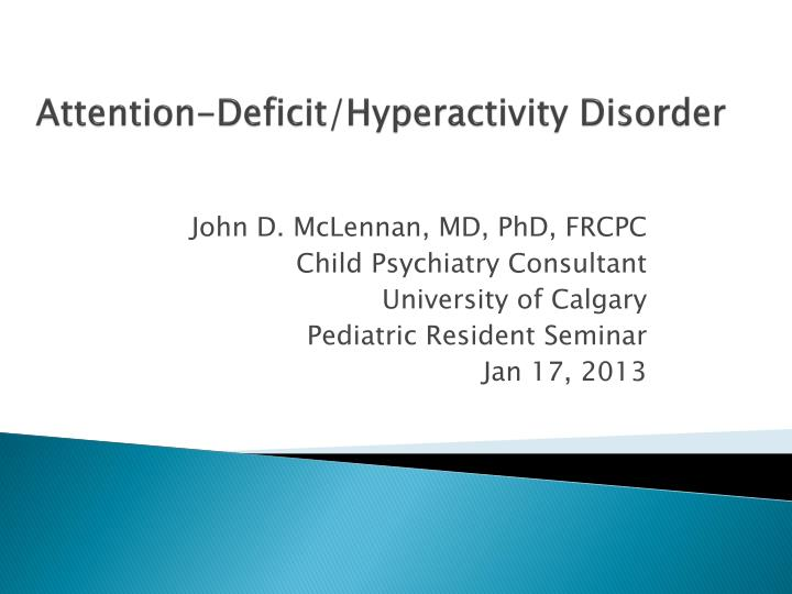 attention deficit hyperactivity disorder n.