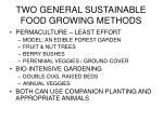 two general sustainable food growing methods