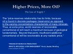higher prices more oil