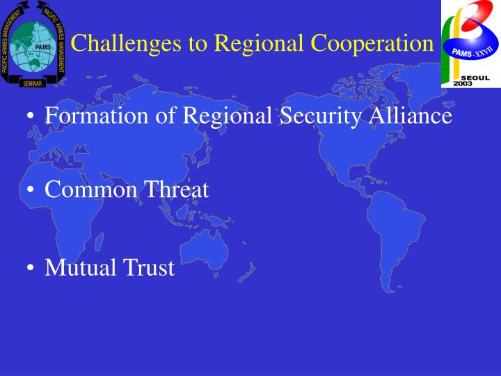 Challenges to Regional Cooperation
