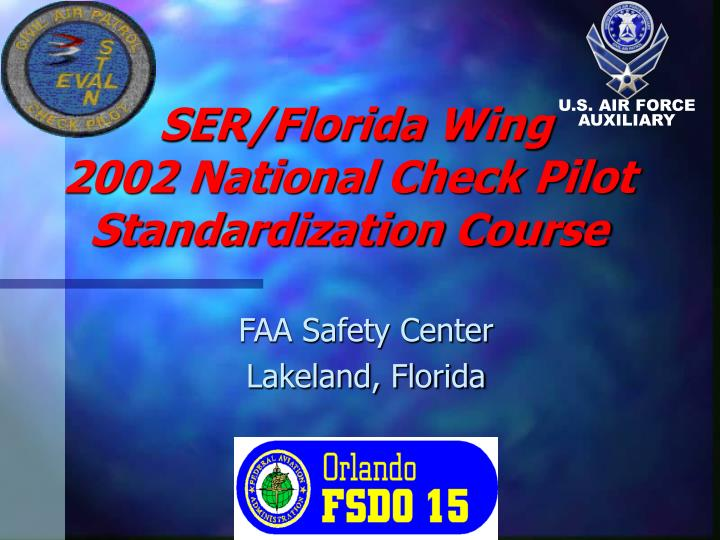 ser florida wing 2002 national check pilot standardization course n.