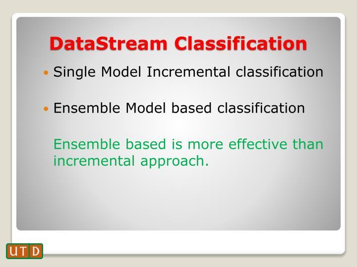 Single Model Incremental classification