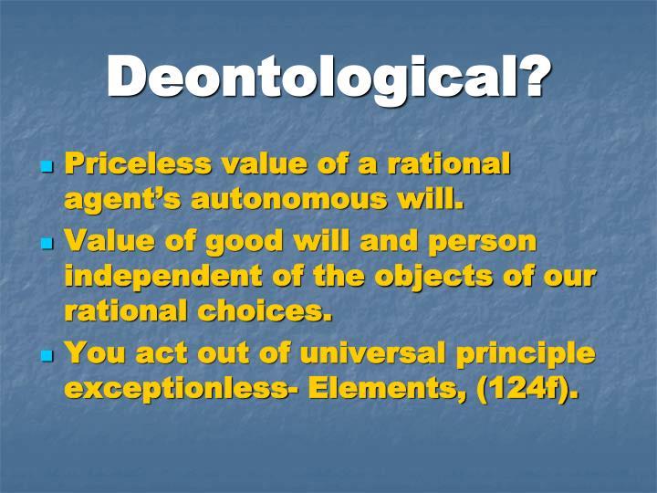 Deontological?