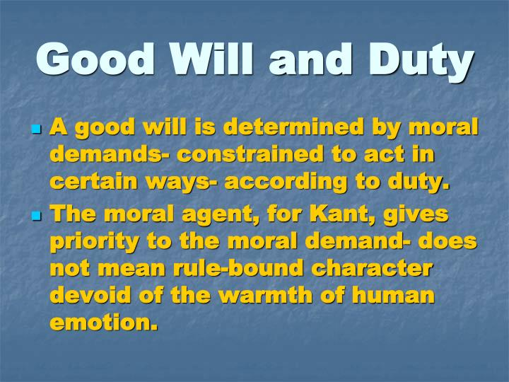 Good Will and Duty